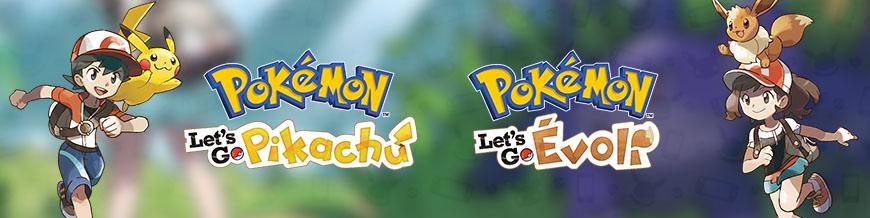 Pokémon Let's Go Pikachu et Pokémon Let's Go Évoli