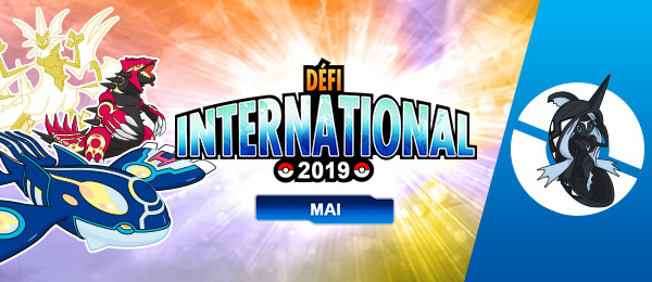 Pokémon Ultra-Soleil et Ultra-Lune : le Défi International de Mai 2019 avec Tokopisco chromatique