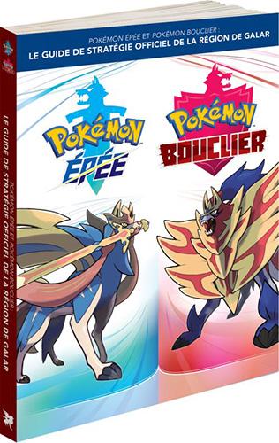 Guide officiel Pokémon Épée et Pokémon Bouclier